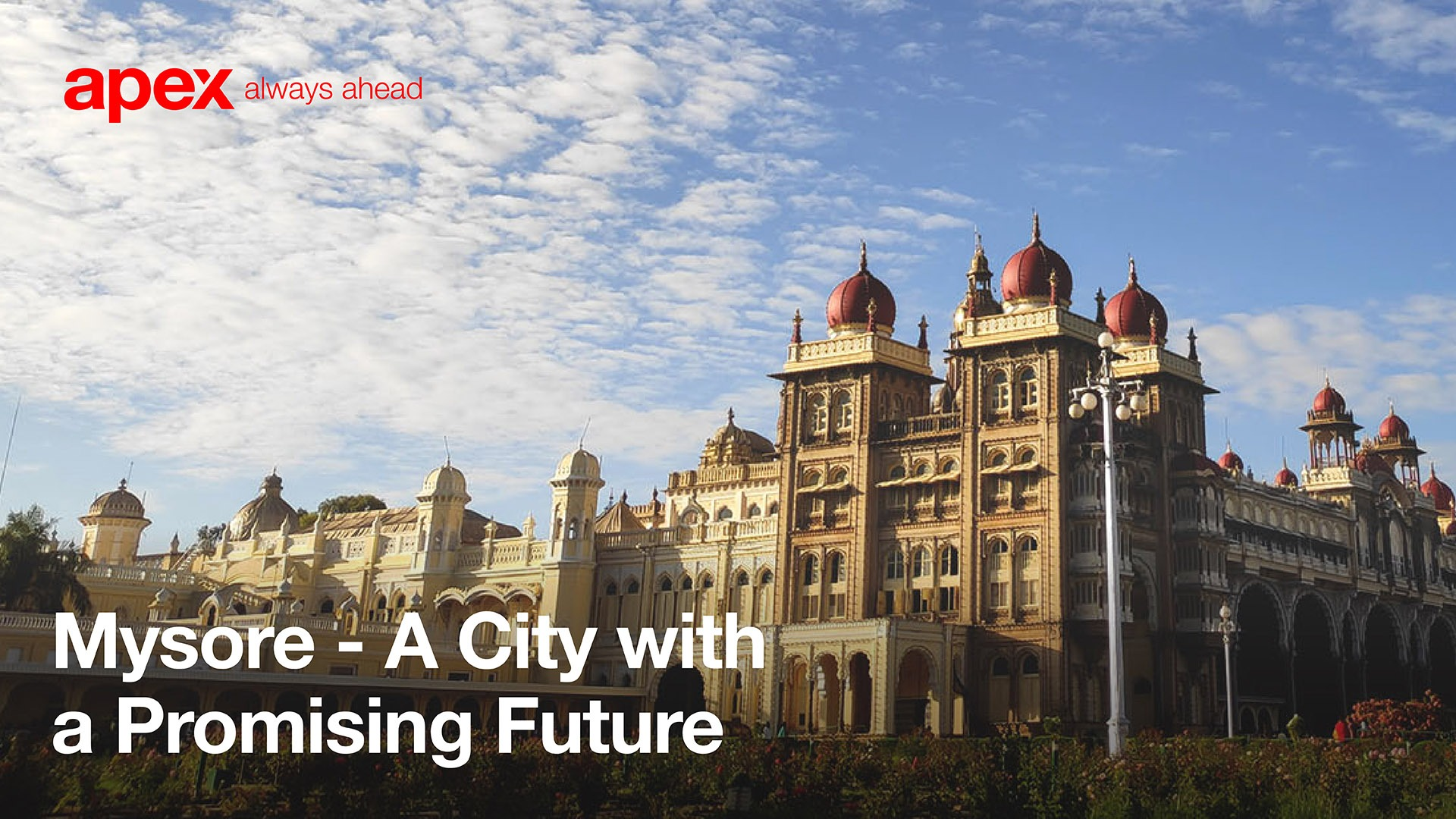 Mysore: A city with a promising future
